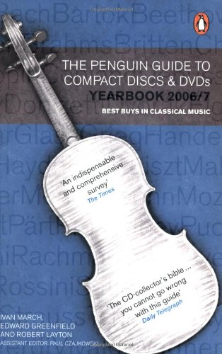 9780141027234: Guide to Compact Discs and DVDs 2007 (Penguin Guide to Recorded Classical Music)