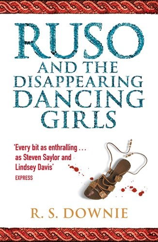9780141027258: Ruso and the Disappearing Dancing Girls: Roman Historical Mystery (Medicus Investigations 1)