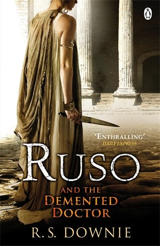 9780141027265: Ruso and the Demented Doctor: Roman Historical Mystery (Medicus Investigations 2)