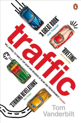 9780141027395: Traffic: Why we drive the way we do (and what it says about us)