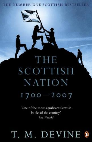 9780141027692: The Scottish Nation: 1700-2007