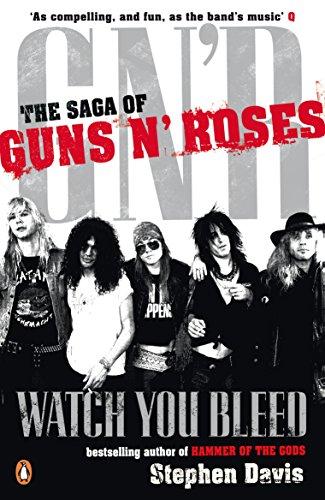 9780141027739: Watch You Bleed: The Saga of Guns N' Roses