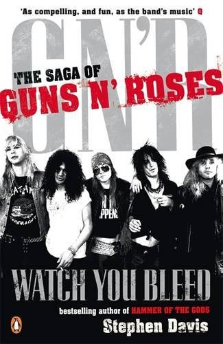 9780141027739: Watch You Bleed: The Saga of Guns N' Roses