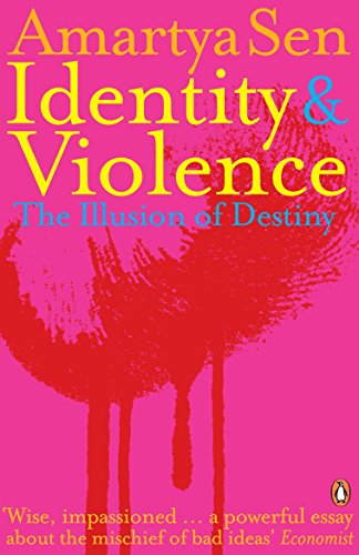 9780141027807: Identity and Violence: The Illusion of Destiny. Amartya Sen