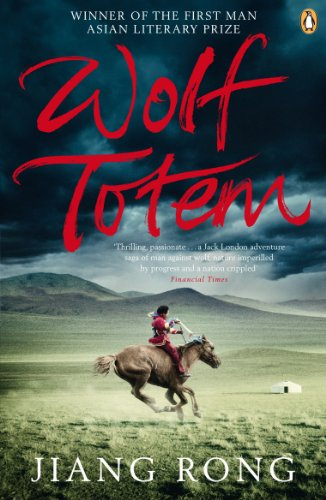 9780141027876: Wolf Totem: A Novel. Translated by Howard Goldblatt