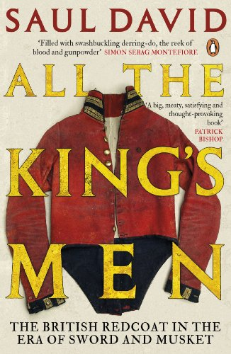 9780141027937: All The King's Men: The British Redcoat in the Era of Sword and Musket