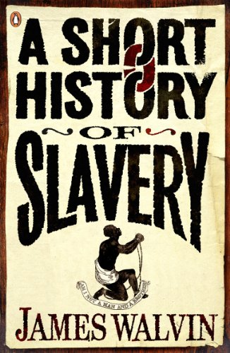 9780141027982: A Short History of Slavery