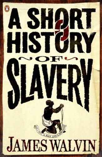 9780141027982: Short History of Slavery