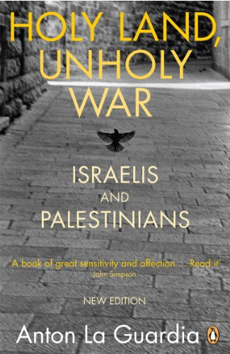 9780141028019: Holy Land, Unholy War: Israelis and Palestinians