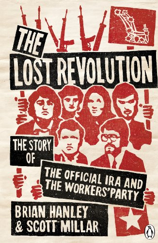 9780141028453: The Lost Revolution: The Story of the Official IRA and the Workers' Party