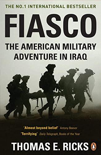 9780141028507: Fiasco: The American Military Adventure in Iraq