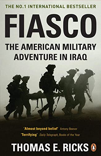 9780141028507: Fiasco: The American Military Adventure in Iraq