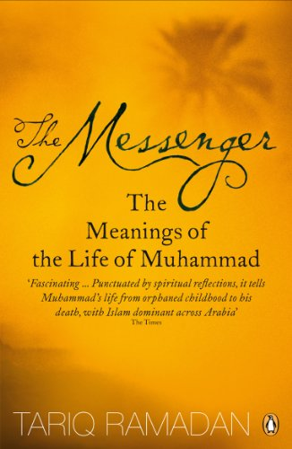 9780141028552: The Messenger: The Meanings of the Life of Muhammad