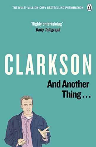 9780141028606: And Another Thing: The World According to Clarkson: 2
