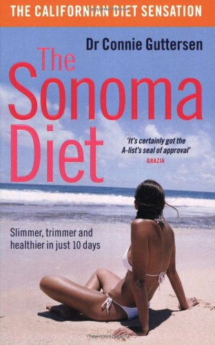 9780141028637: The Sonoma Diet: Slimmer, Trimmer and Healthier in Just 10 Days