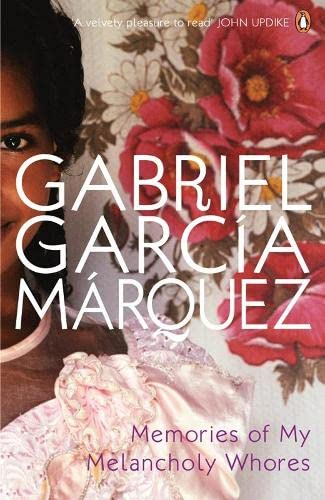 9780141028736: Memories of My Melancholy Whores. Gabriel Garca Mrquez