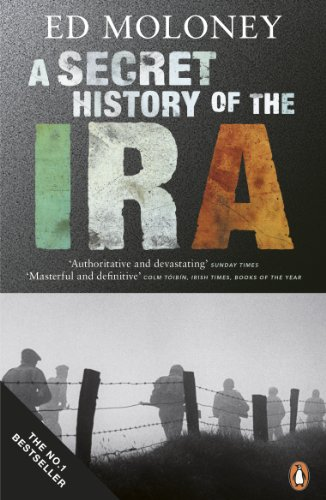9780141028767: Secret History of the Ira: Gerry Adams And The Thirty Year War