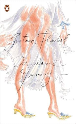 Madame Bovary (Penguin Red Classics): Flaubert () Gustave