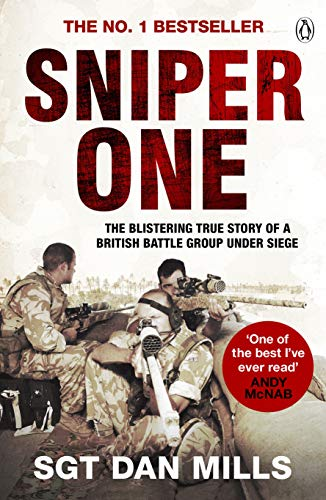 9780141029016: Sniper One: The Blistering True Story Of A British Battle Group Under Siege