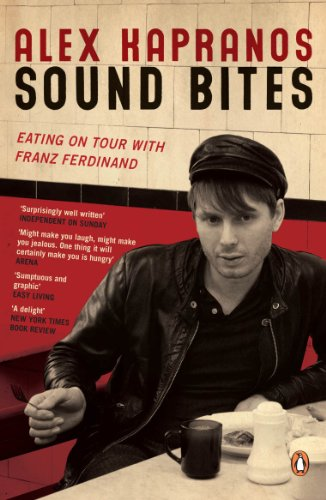 9780141029030: Sound Bites: Eating On Tour With Franz Ferdinand