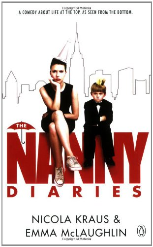 9780141029054: The Nanny Diaries: A Novel