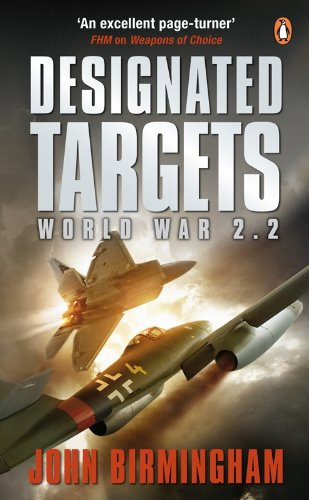 9780141029122: Designated Targets: World War 2.2 (Axis of Time Trilogy 2)