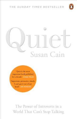 Quiet: The Power of Introverts in a: Susan Cain