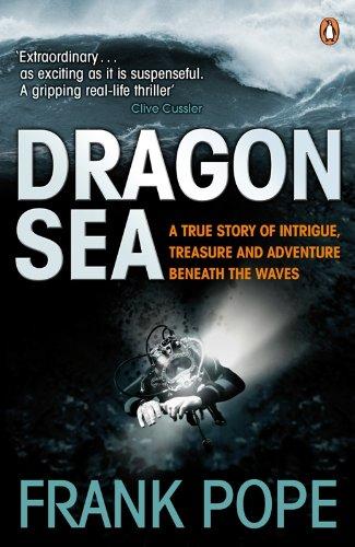 9780141029214: Dragon Sea: A Historical Mystery, Buried Treasure, an Adventure Beneath the Waves