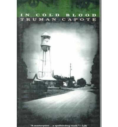 9780141029238: In Cold Blood: A True Account of a Multiple Murder and Its Consequences