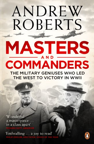 9780141029269: Masters and Commanders: How Roosevelt Churchill Marshall And Alanbrooke Won The War In T