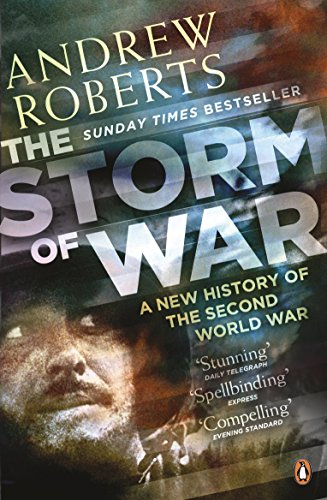 9780141029283: The Storm of War: A New History of the Second World War