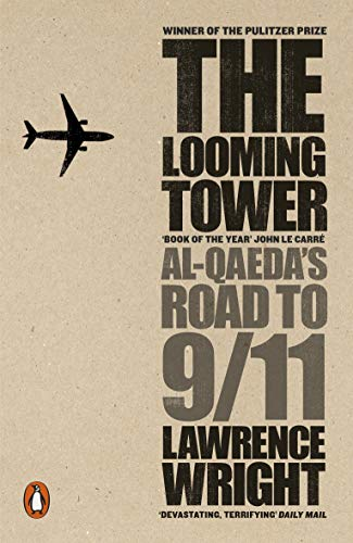 9780141029351: The Looming Tower: Al Qaeda's Road to 9/11