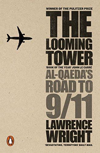 9780141029351: The Looming Tower: Al-Qaeda's Road to 9