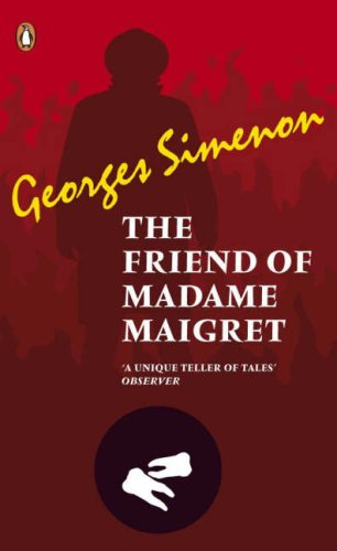 9780141029603: The Friend of Madame Maigret (Pocket Penguin Classics)