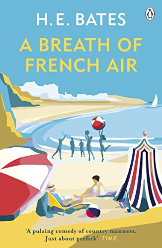 A Breath of French Air: Book 2 (The Larkin Family Series) - Bates, H. E.