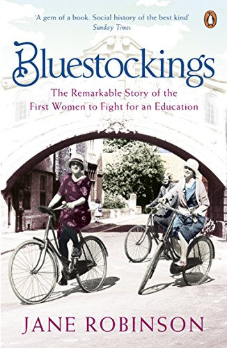 9780141029719: Bluestockings: The Remarkable Story of the First Women to Fight for an Education