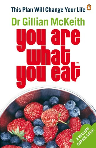 9780141029757: You Are What You Eat: This Plan Will Change Your Life
