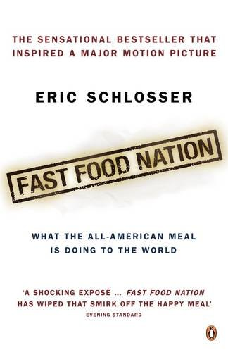 9780141029788: Fast Food Nation: What the All-American Meal is Doing to the World