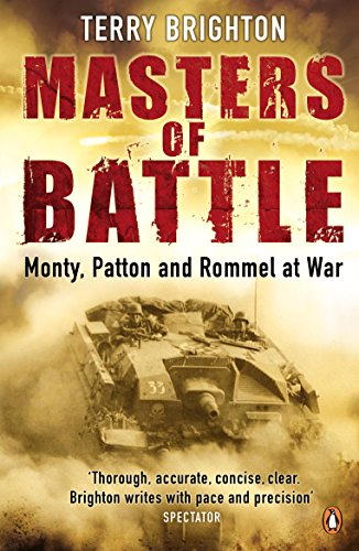 9780141029856: Masters of Battle: Monty, Patton and Rommel at War