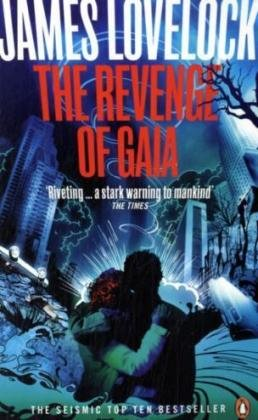 9780141029900: The Revenge of Gaia: Earth's Climate in Crisis and the Fate of Humanity