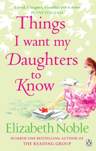 9780141030012: Things I Want My Daughters to Know