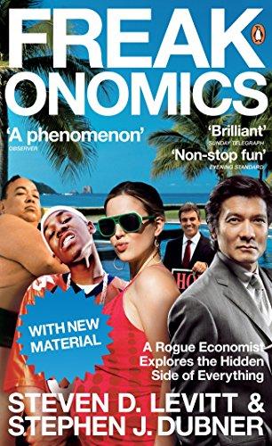 9780141030081: Freakonomics: A Rogue Economist Explores the Hidden Side of Everything