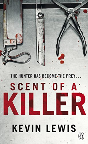 Scent of a Killer (A Di Stacey: Lewis, Kevin