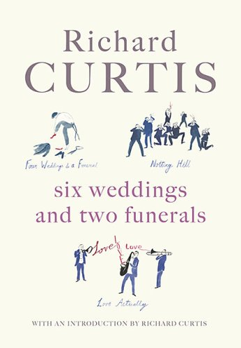 9780141030159: Six Weddings and Two Funerals: Four Weddings and a Funeral; Notting Hill; Love Actually