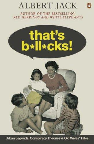 9780141030326: That's Bollocks!