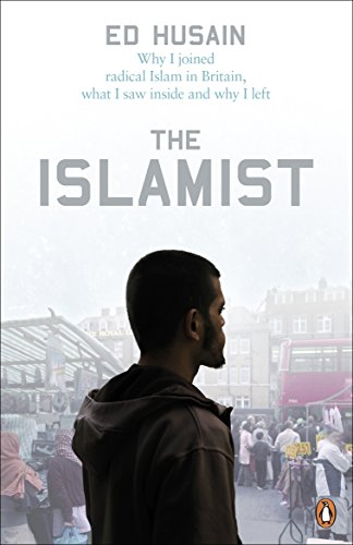9780141030432: The Islamist: Why I Joined Radical Islam in Britain, What I Saw Inside and Why I Left