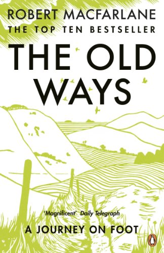 9780141030586: The Old Ways: A Journey on Foot