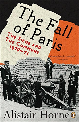 9780141030630: The Fall of Paris: The Siege and the Commune 1870-71