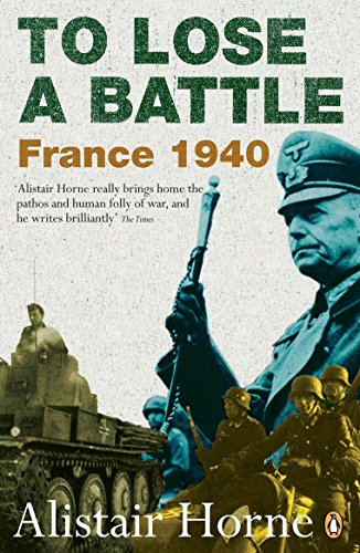 9780141030654: To Lose a Battle: France 1940