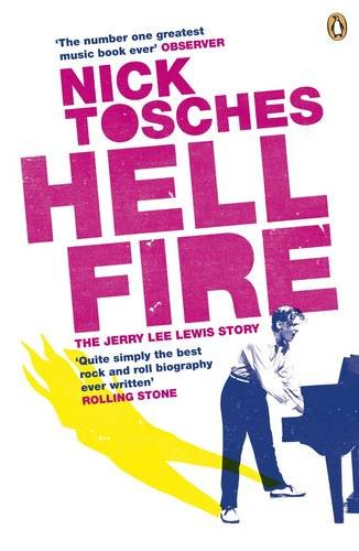 9780141030753: Hellfire: The Jerry Lee Lewis Story